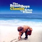 The Beach Boys альбом The Beach Boys Classics...Selected By Brian Wilson