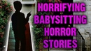 👶 2 TRUE Horrifying Babysitting Horror Stories Read By Strangers