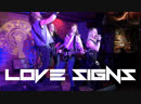 LOVE SIGNS - I Wanna Be Somebody TNT Rock Club