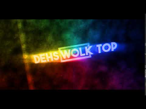 Интро DEHS WOLK TOP