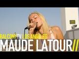 MAUDE LATOUR - GIRLFRIEND (BalconyTV)
