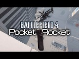 Battlefield 4 Beta - Pocket Rocket