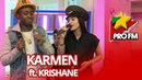 Karmen - Lock My Hips feat Krishane | ProFM LIVE Session