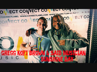 Gregg Kofi Brown & Said Musician - Sunshine day (beatbox version ЛИГА БИТБОКСА)