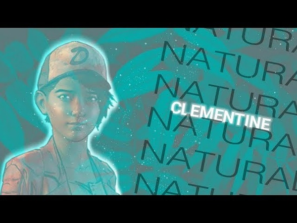 Clementine I The Walking Dead I GMV