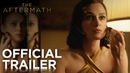 THE AFTERMATH Official Trailer FOX Searchlight