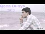 Balabey Qoca Dunya 2013 (Orginal)