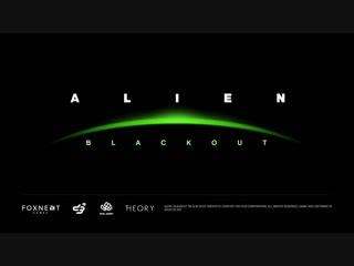 Alien Blackout Trailer