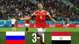 RUS vs EGY 3-1 - All Goals &amp Extended Highlights - WC 19062018 HD