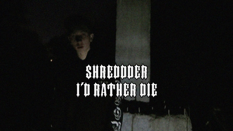SHREDDDER - ID RATHER DIE (Official Video)