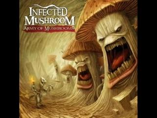 Infected Mushroom - Army Of Mushrooms Full Album