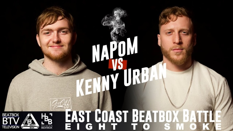 NaPoM vs Kenny Urban / East Coast 8 to Smoke 2K18