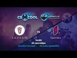 CSCOOL &amp GAMEFLIX 3x3 CUP - S.B.U.A vs Team Niro