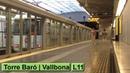 Metro de Barcelona : Torre Baró | Vallbona L11 ( TMB 500 )
