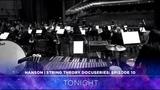 HANSON - STRING THEORY Docuseries - Ep. 10 Tonight