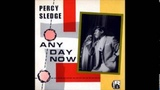 Percy Sledge Any Day Now