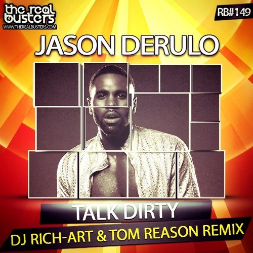 Jason Derulo - Talk Dirty (DJ Rich-Art & Tom Reason Remix)