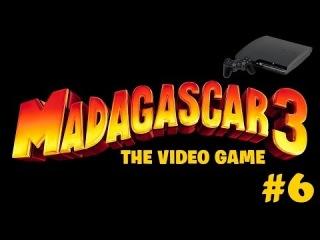 [PS3] Мадагаскар 3 прохождение - Серия 6 [В поисках горы пиццы для Джулиена...]