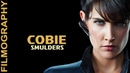 Cobie Smulders Filmography - Through the years, Before and Now!
