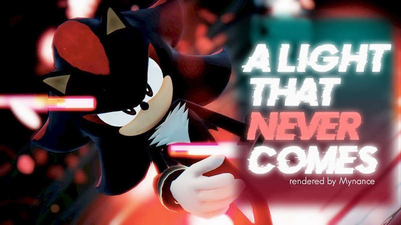 Sonic MMD 「A Light That Never Comes」 Shadow the Hedgehog 1080p
