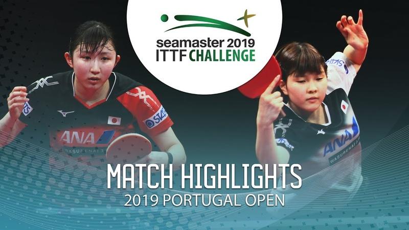 Hina Hayata vs Hashimoto Honoka | 2019 ITTF Challenge Plus Portugal Open Highlights (Final)