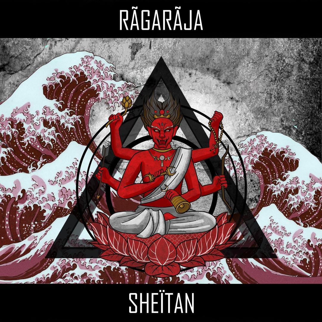 Ragaraja - SHEÏTAN [EP] (2018)