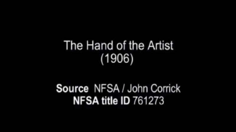 🎥 Рука художника / The Hand of the Artist (1906)