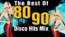 Disco Hits Best of 80s 90s Old Songs - Disco Classic Music Medley ReMix -Best Disco Dance Songs
