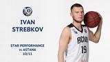 VTBUnitedLeague • Star Performance. Ivan Strebkov Career-High 25 Points & 9 Assists in Astana