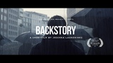 BACKSTORY Produced by The Marmalade A shortfilm by Joschka Laukeninks