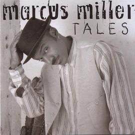 Marcus Miller альбом Tales