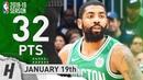 Kyrie Irving NASTY Full Highlights Celtics vs Hawks 2019.01.19 - 32 Pts, TOO GOOD!