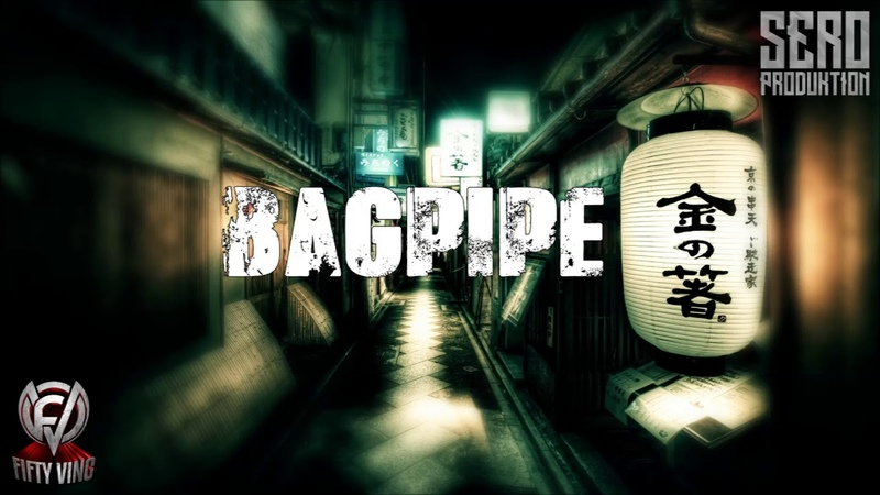 FIFTY VINC x SERO - BAGPIPE (HARD BANGING ORIENTAL HIP HOP RAP BEAT)