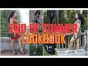 End of Summer LookBook- Summer Faves