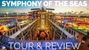 Symphony of the Seas Cruise Ship Tour and Review: Updated