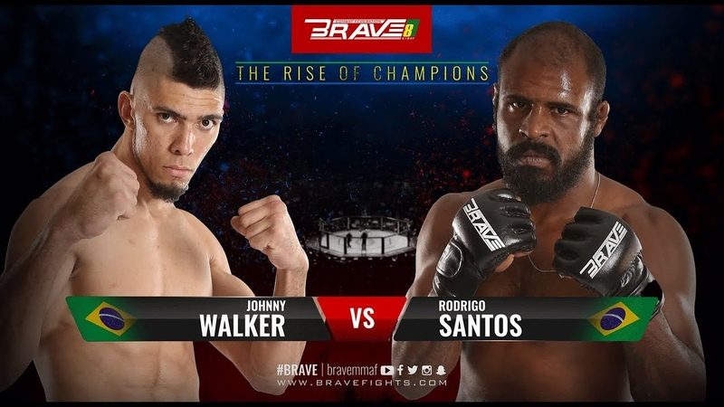 BRAVE 8 The Rise of Champions Johny Walker V S Rodrigo Santos