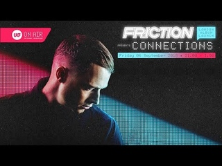 Friction - UKF On Air: Connections - Album Launch (06-09-2018)