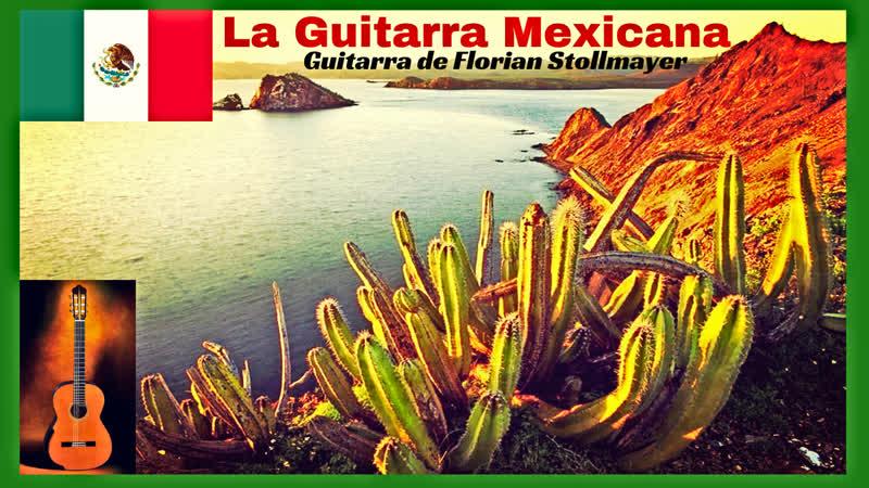 La Guitarra Mexicana Mexican Guitar Series 1 La Paloma Cu Cu rru Cu Cu Paloma