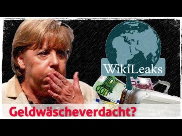 Wikileaks Angela Merkel unter Geldwäscheverdacht