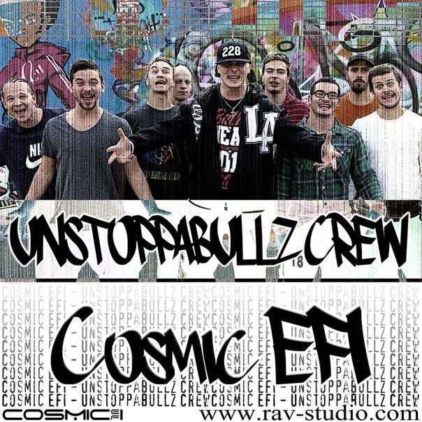 Cosmic EFI – Unstoppabullz Crew (Electro Edit)