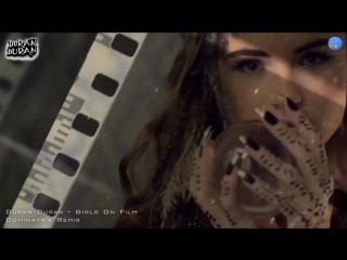 Duran Duran - Girls on Film (Dominatrix Remix)