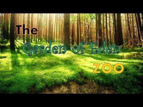The Garden of Eden Zoo