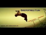 Unrepeatable Flow - Nadya