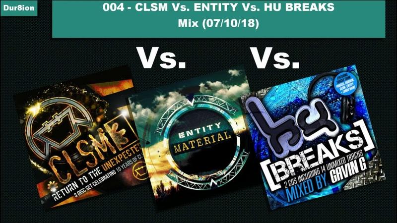 004 - Entity Vs CLSM Vs HU Breaks - Breakbeat Hardcore Mix (071018)