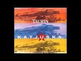 Taurin - Katjuska
