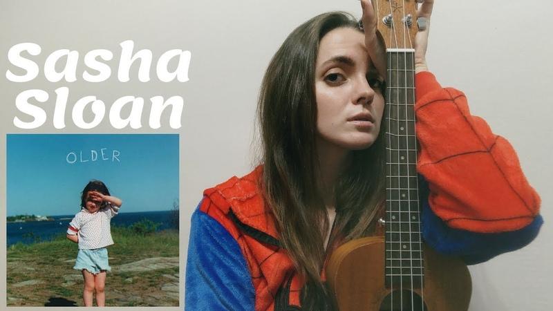 Sasha Sloan - Older / Easy Ukulele Tutorial