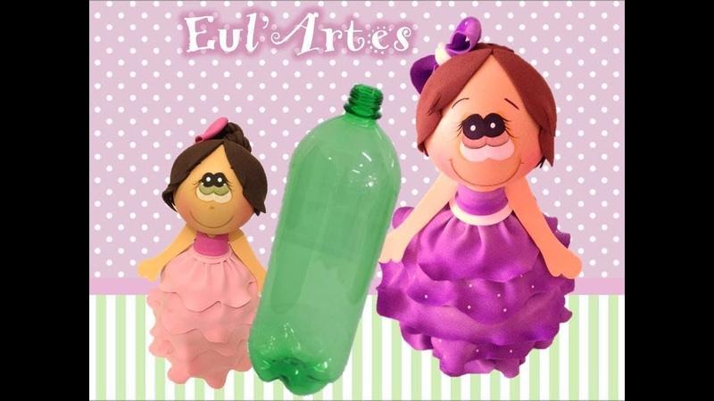 Aprenda como fazer uma boneca na garrafa PET - Eula Paz Eul'Artes