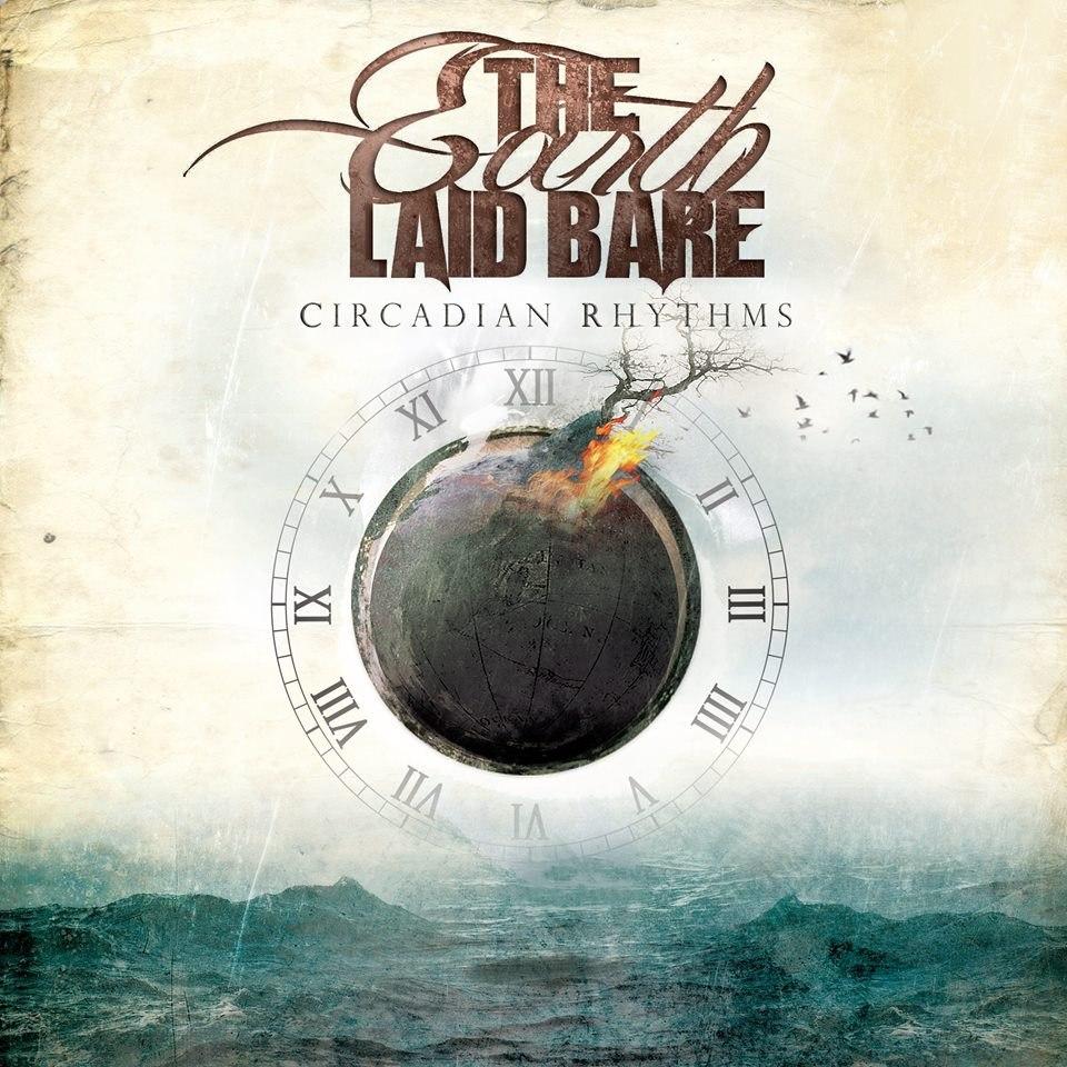 The Earth Laid Bare - Circadian Rhythms [EP] (2014)
