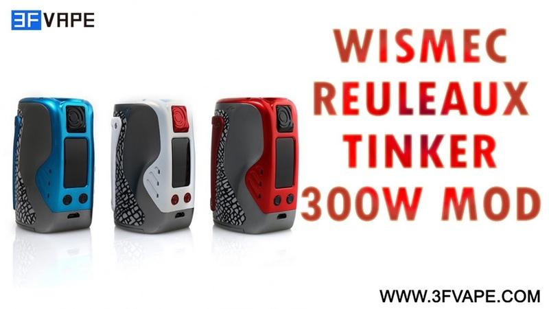 Wismec Reuleaux Tinker 300W Mod