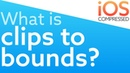 What is clips to bounds? iOS Swift 4 - Best way to learn clipsToBounds